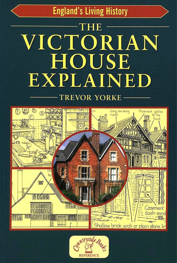 Image for The Victorian House Explained (England's Living History)