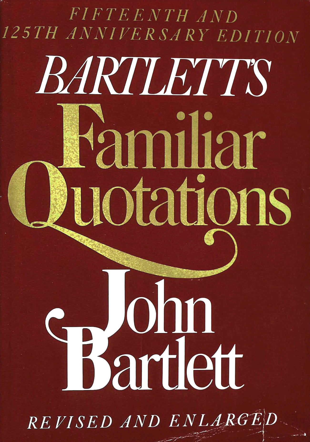 Image for Bartlett's Familiar Quotes