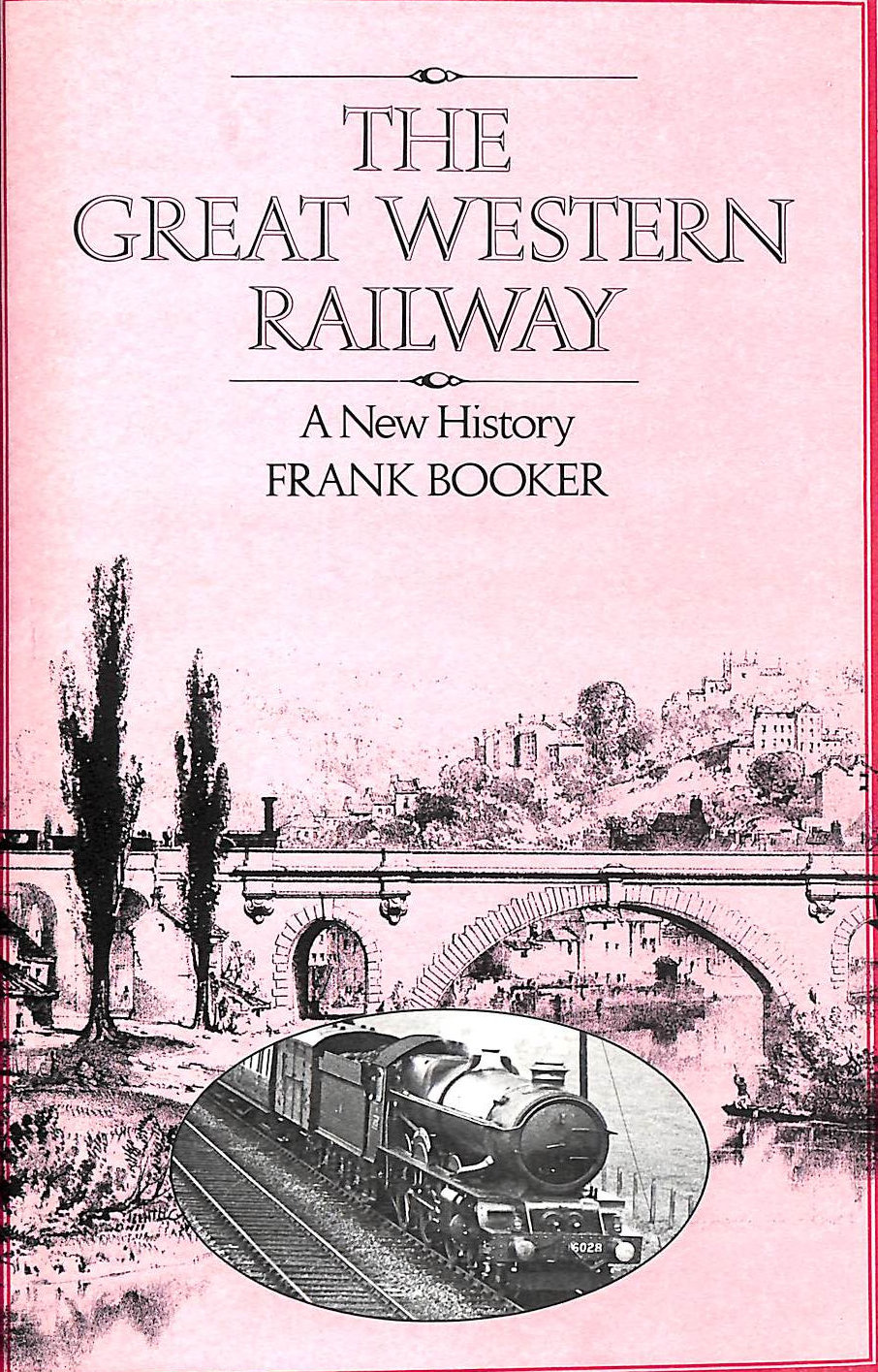 Image for Great Western Railway: A New History