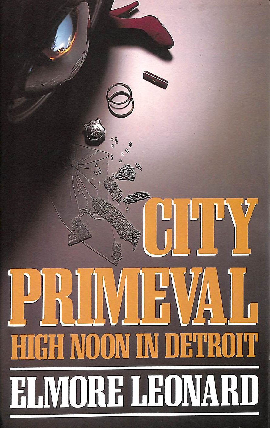 Image for City primeval: High noon in Detroit
