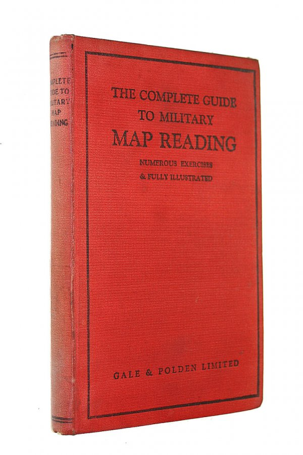 Image for The Complete Guide to Military Map Reading. Numerous Exercises & Fully Illustrated.