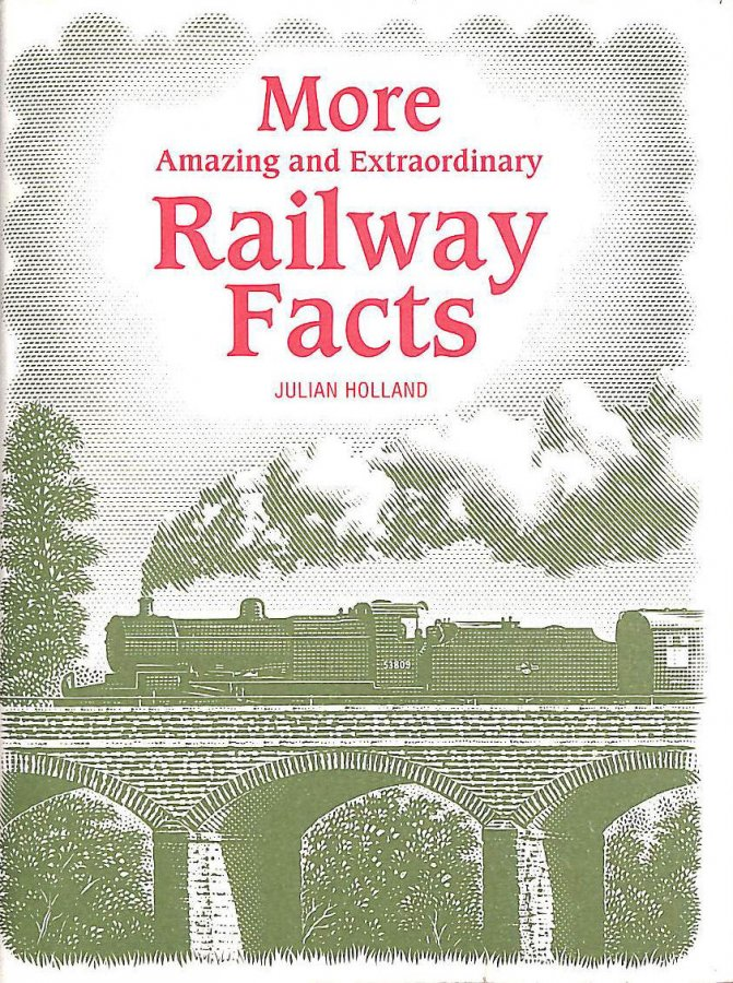 Image for More Amazing and Extraordinary Railway Facts