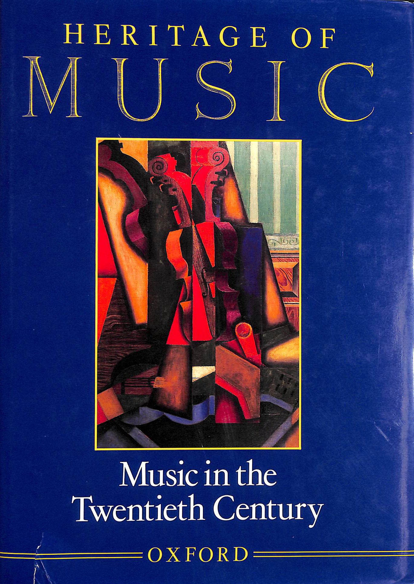 Image for Heritage of Music: Music in the Twentieth Century v.4: Music in the Twentieth Century Vol 4