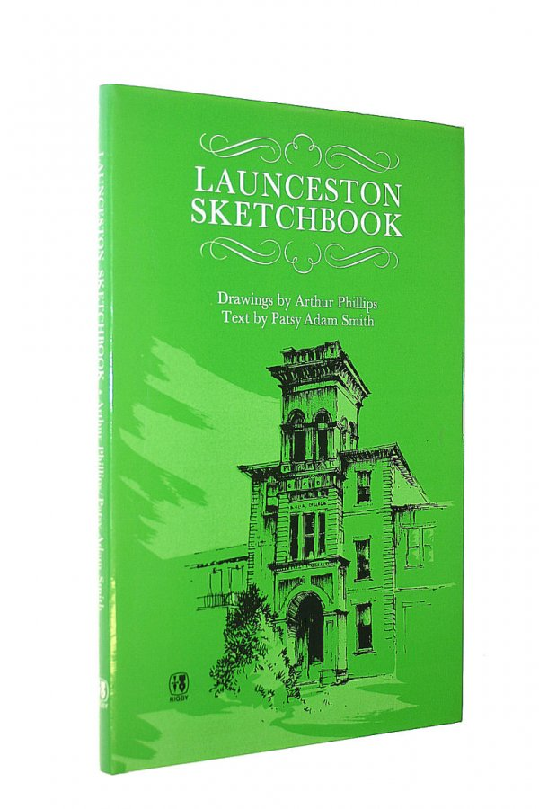 Image for Launceston Sketchbook; Text by Patsy Adam Smith. Drawings by Arthur Phillips