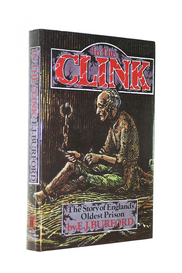 Image for In the Clink: Story of England's Oldest Prison