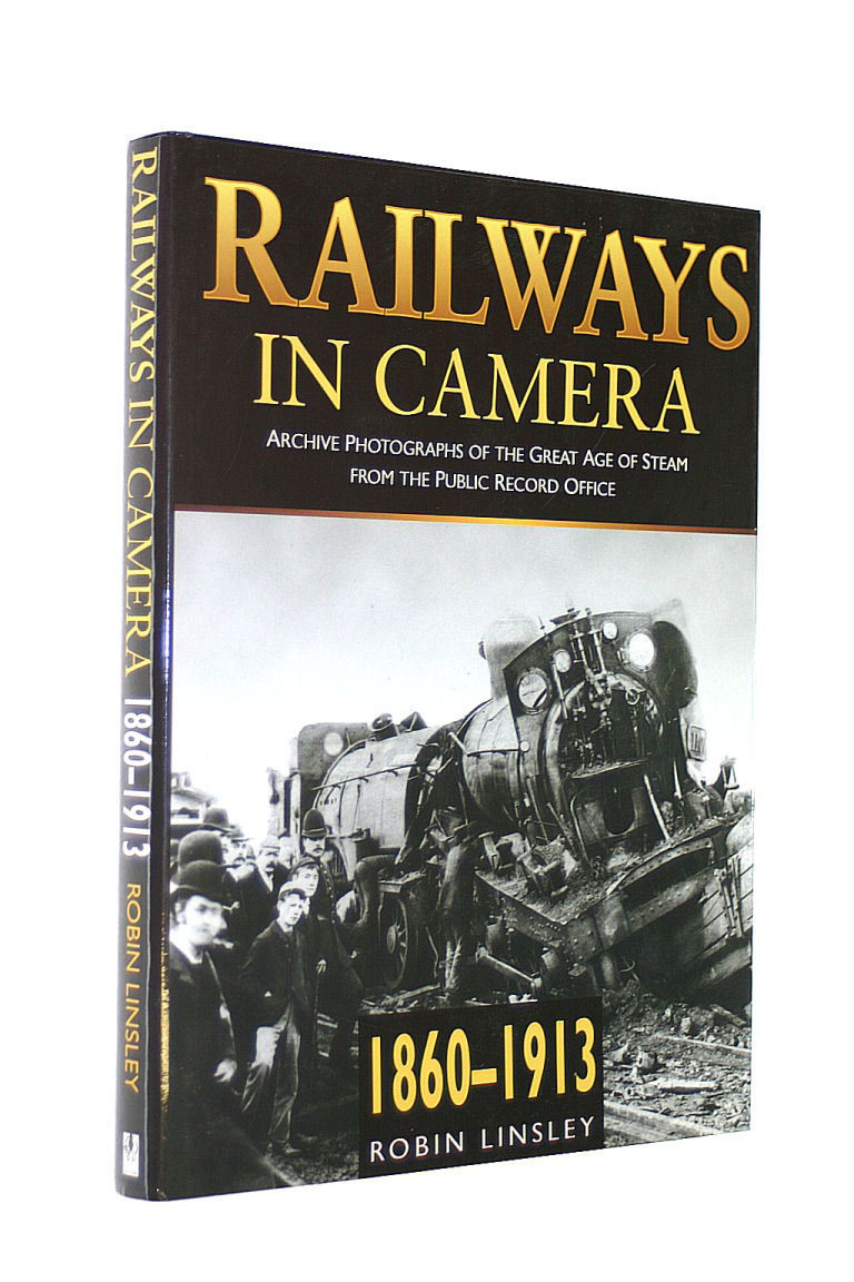 Image for Railways in Camera, 1860-1913: Archive Photographs of the Great Age of Steam from the Public Record Office (Transport)
