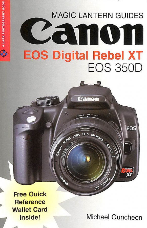 Image for Canon EOS Digital Rebel XT / EOS 350D (Magic Lantern Guides)