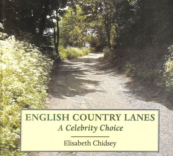 Image for English Country Lanes: A Celebrity Choice