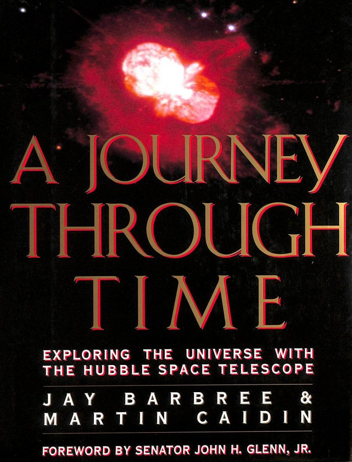 Image for A Journey Through Time: Exploring the Universe with the Hubble Space Telescope (Penguin Studio Books)