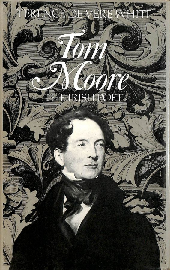 Image for Tom Moore: A Biography of the Irish Poet