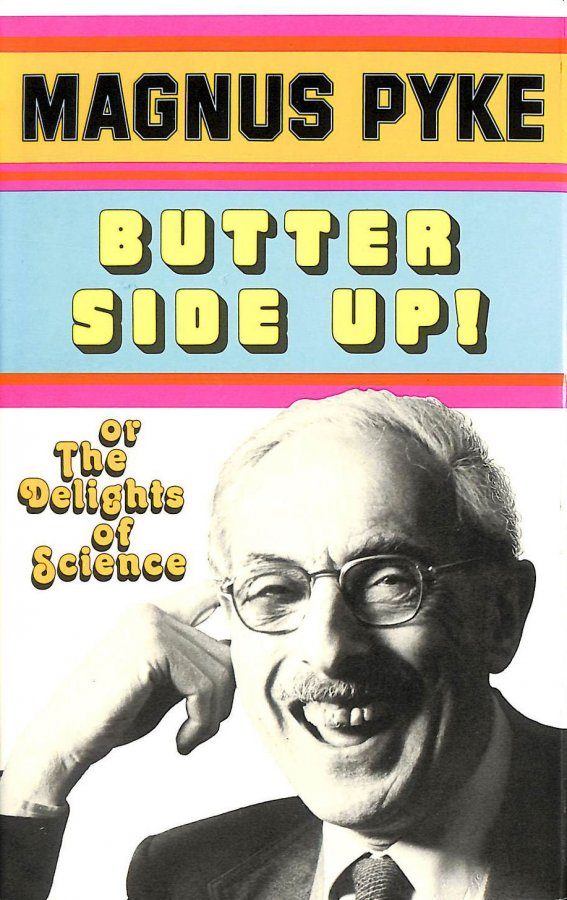 Image for Butter Side Up: The Delights of Science