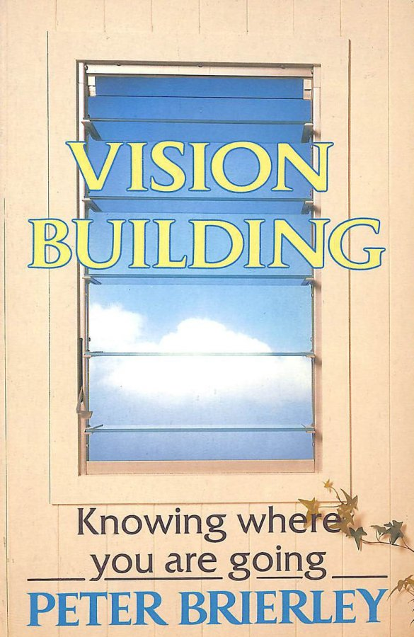 Image for Vision Building: Knowing Where You're Going