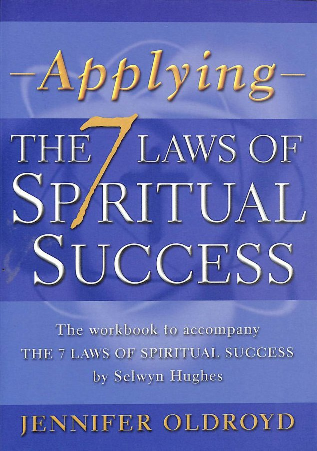 Image for Applying the 7 Laws of Spiritual success: The Workbook