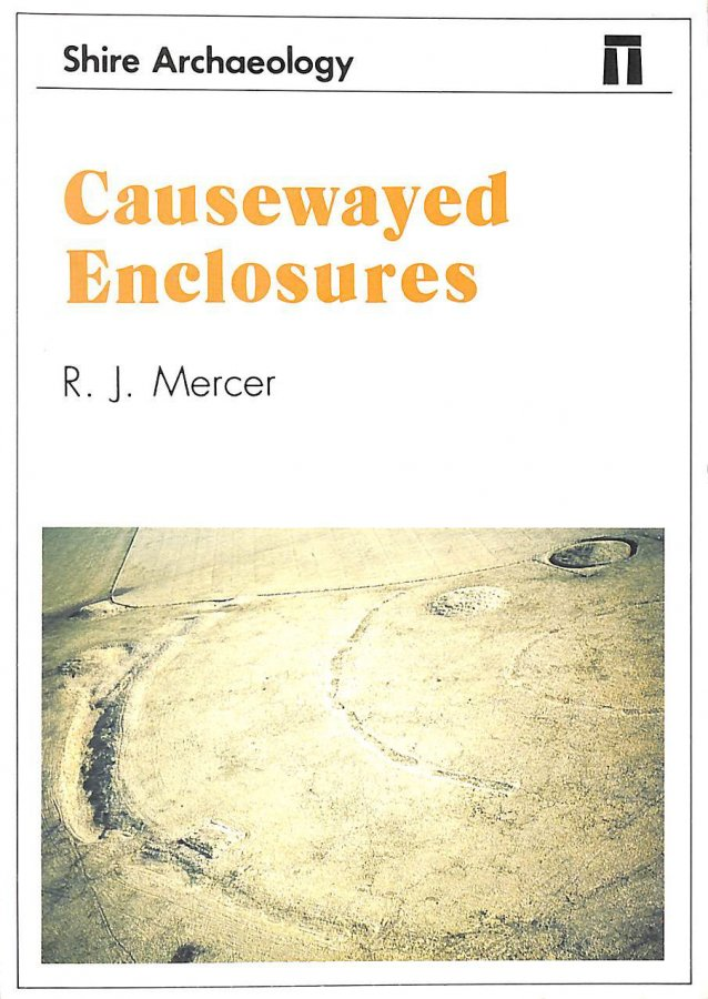 Image for Causewayed Enclosures (Shire archaeology series)