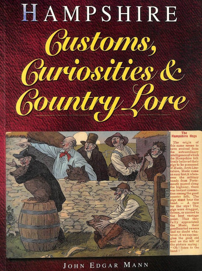 Image for Hampshire Customs, Curiosities and Country Lore