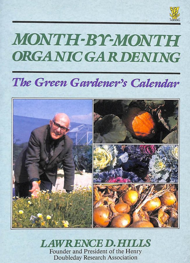 Image for A Month-by-month Organic Gardening: Green Gardener's Calendar