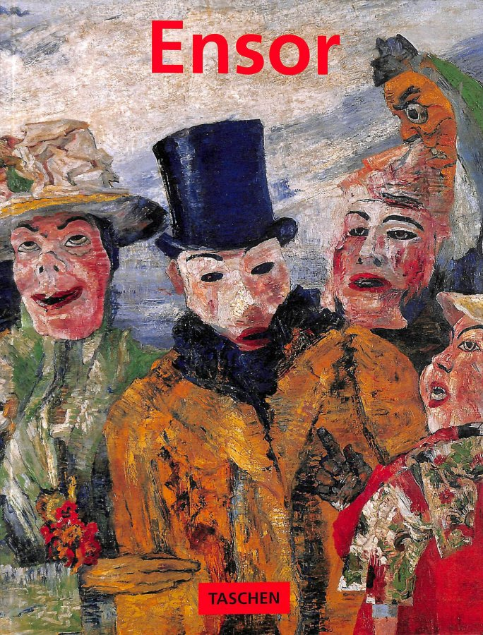 Image for James Ensor 1860-1949: Masks, Death, and the Sea (Basic Art Series) (Taschen Basic Art Series)