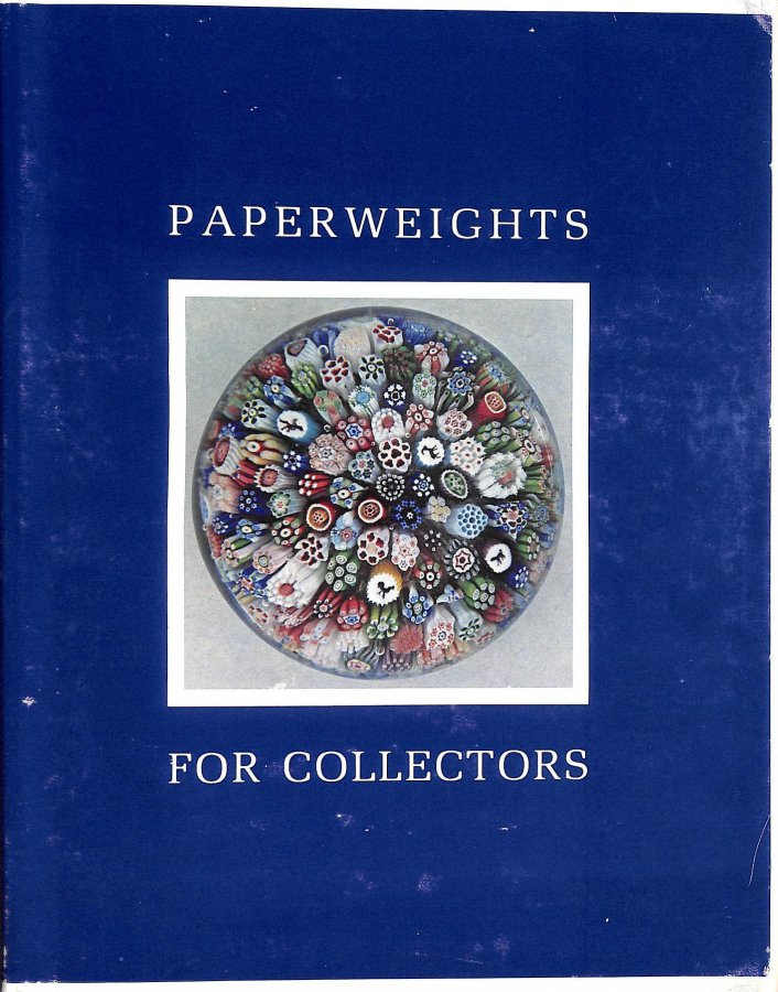 Image for Paperweights For Collectors. An Illustrated History And Identification Guide For Antique And Modern Paperweights