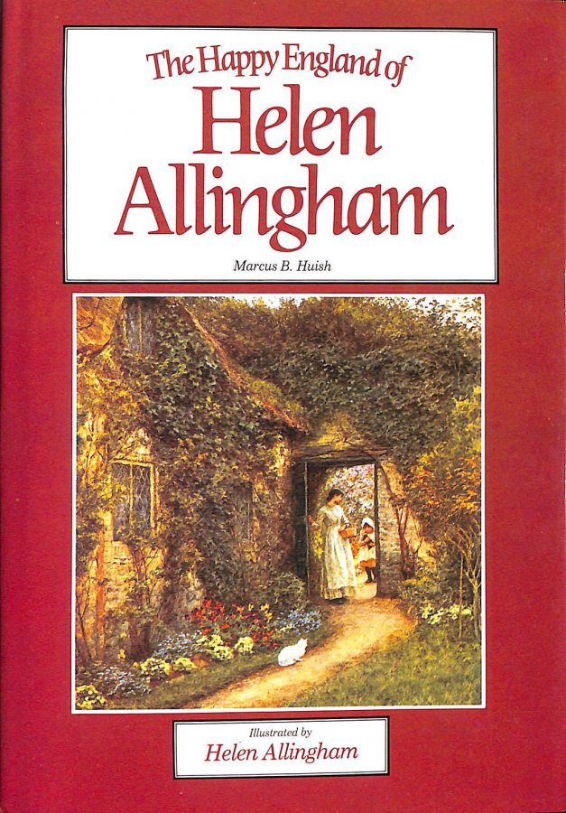 Image for The Happy England of Helen Allingham