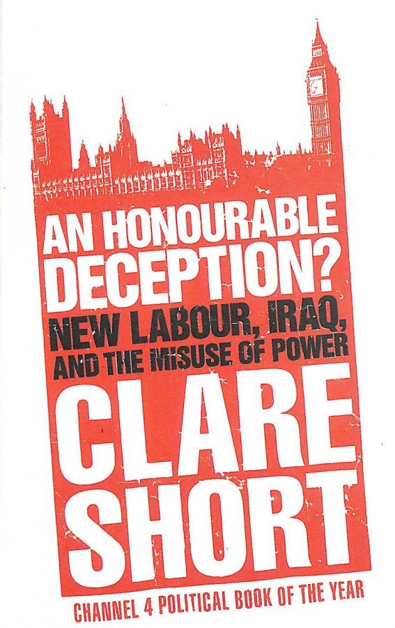 Image for An Honourable Deception?: New Labour, Iraq, and the Misuse of Power