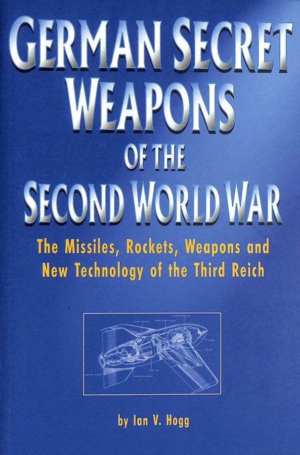 Image for German Secret Weapons of the Second World War (Greenhill Military Paperback)