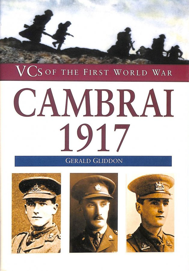 Image for Cambrai 1917 (VCs of the First World War)