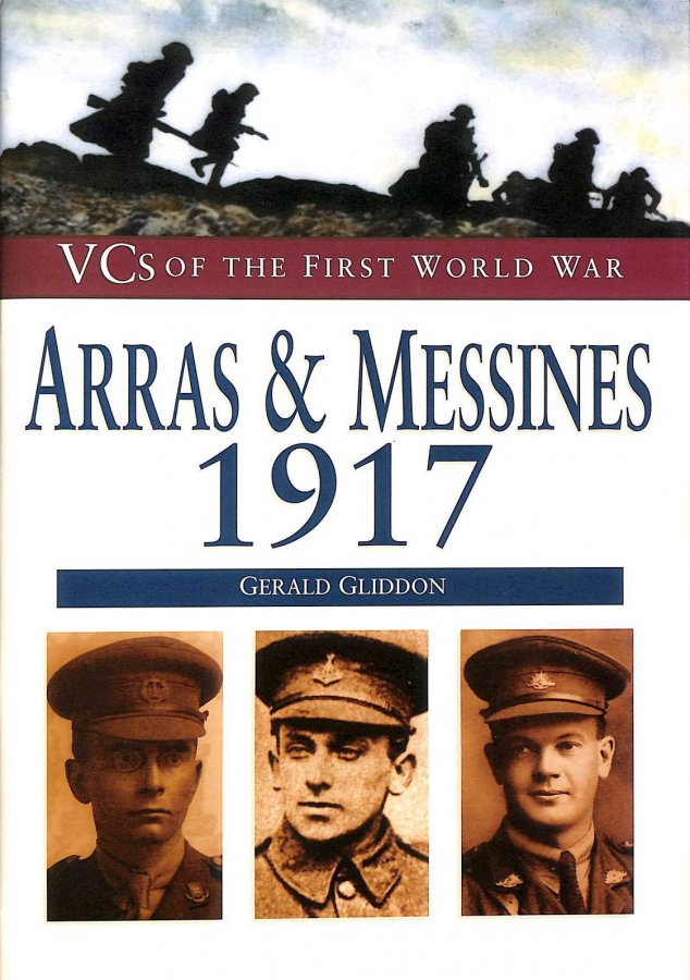 Image for Arras and Messines, 1917: VCs of First World War (VCs of the First World War S.)
