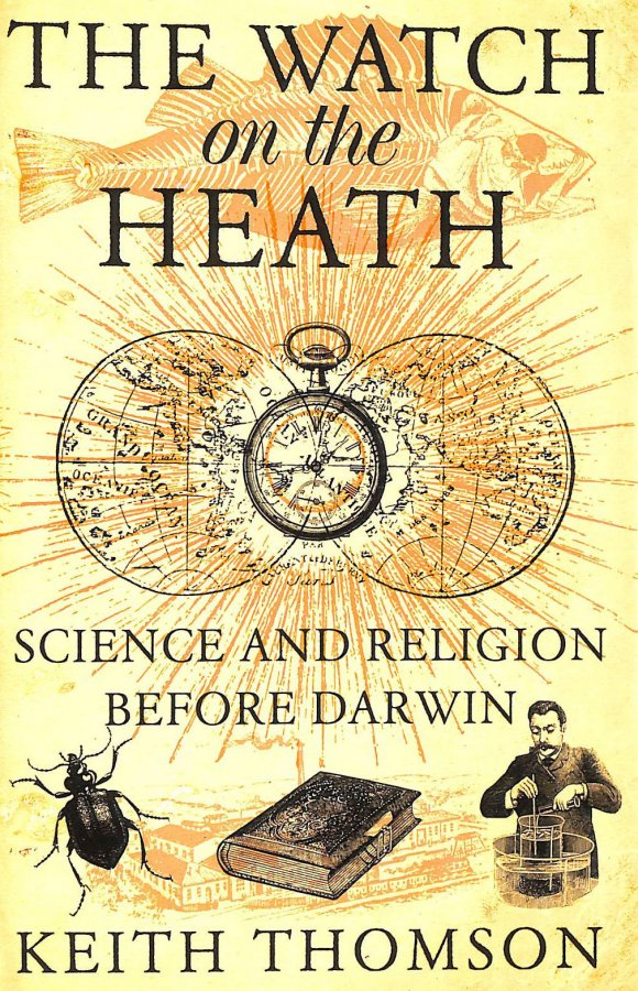 Image for The Watch on the Heath: Science and Religion before Darwin