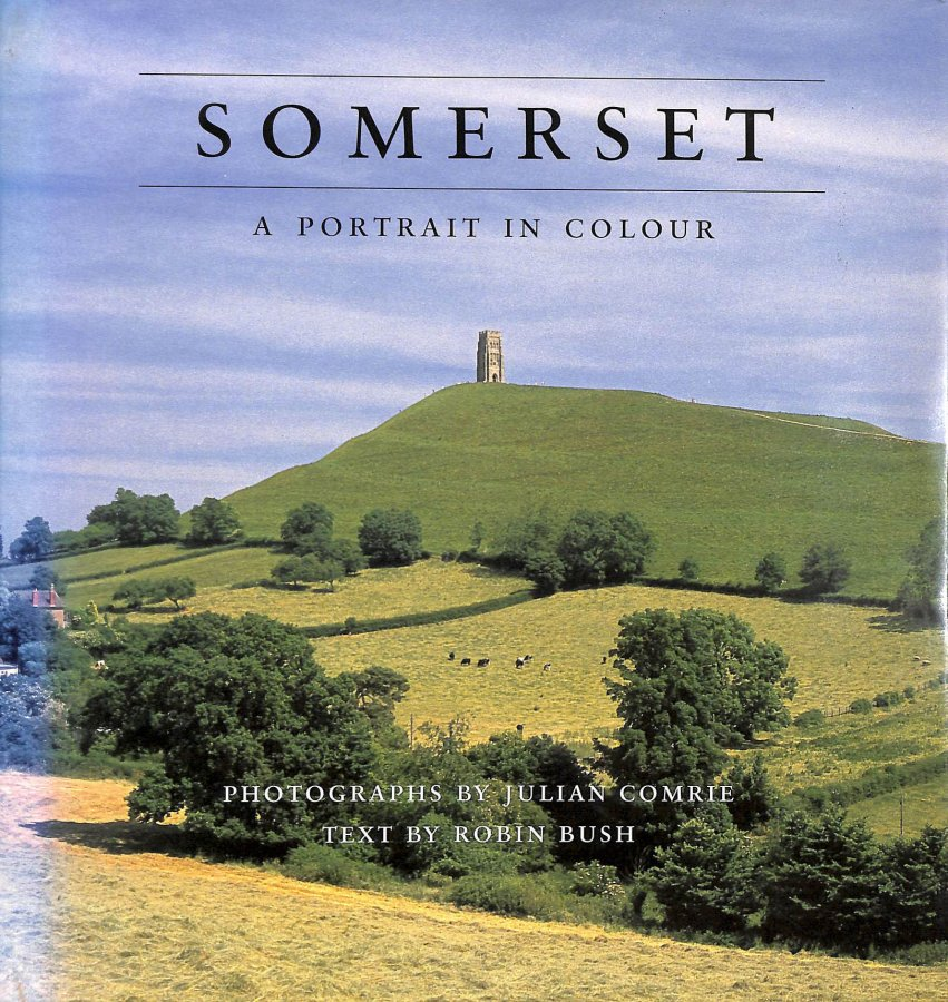 Image for Somerset: A Portrait in Colour