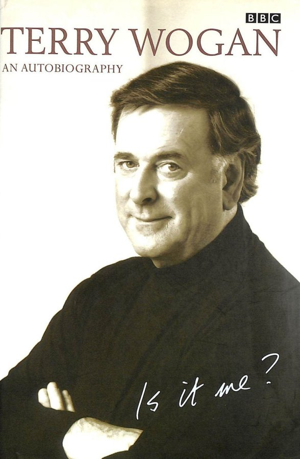 Image for Is it Me?: Terry Wogan - An Autobiography