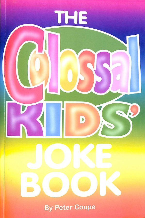 Image for The  Colossal  Kids'  Joke  Book  :