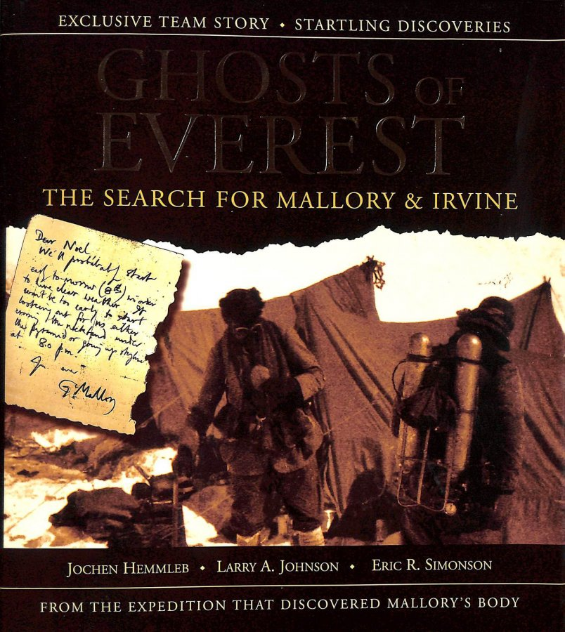 Image for The Ghosts Of Everest: The Authorised Story of The Search For Mallory and Irvine