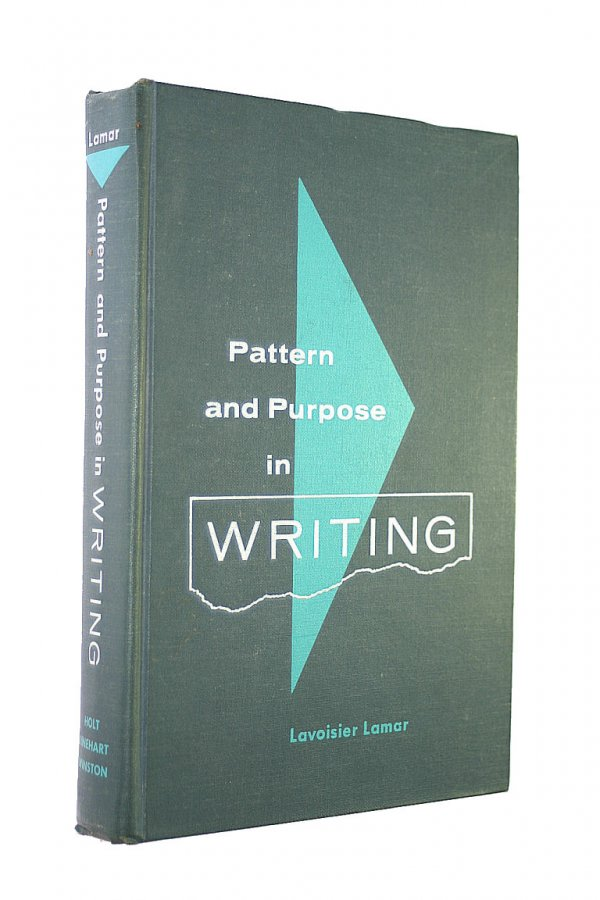 Image for Pattern and Purpose in Writing