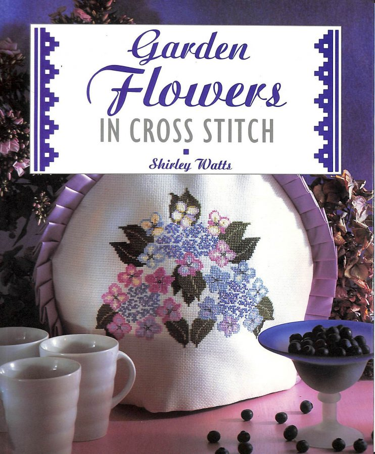 Image for Garden Flowers in Cross Stitch (Cross Stitch Collection)