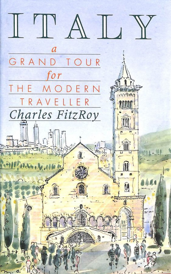 Image for Italy: A Grand Tour for the Modern Traveller