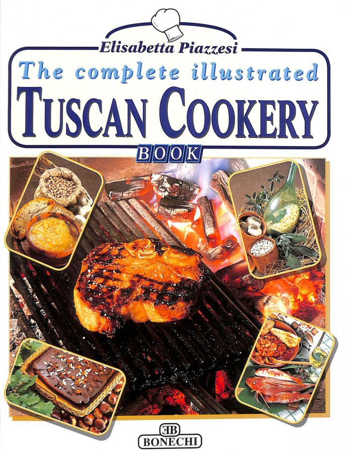 Image for The Complete Illustrated Tuscan Cookery