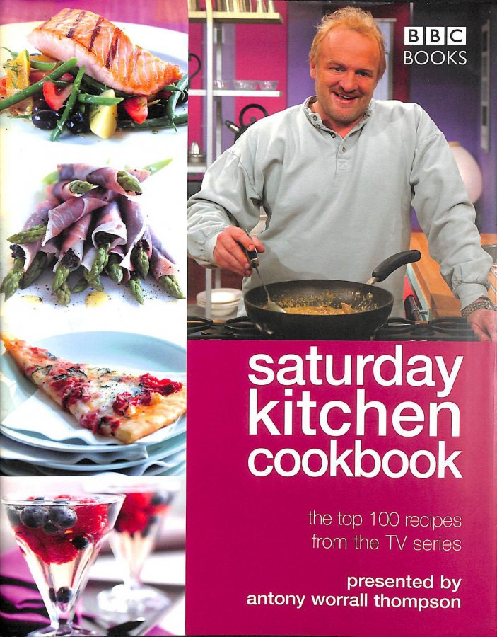 Image for Saturday Kitchen Cookbook: The Top 100 Recipes from the TV Series (Cookery)