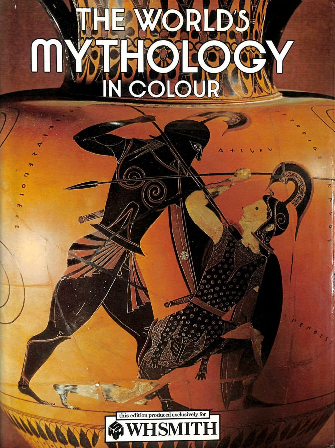 Image for The World's Mythology in Colour