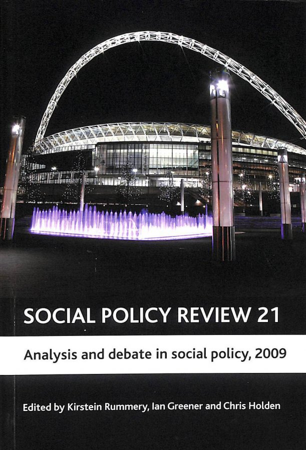 Image for Social Policy Review 2009: No. 21: Analysis and Debate in Social Policy