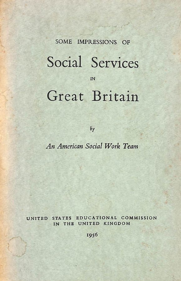 Image for Some Impressions of Social Services in Great Britain by an American Social Work Team