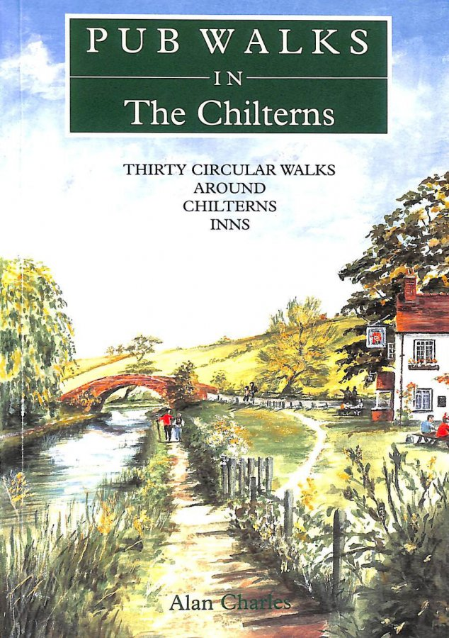 Image for Pub Walks in the Chilterns: Thirty Circular Walks Around Chiltern Inns