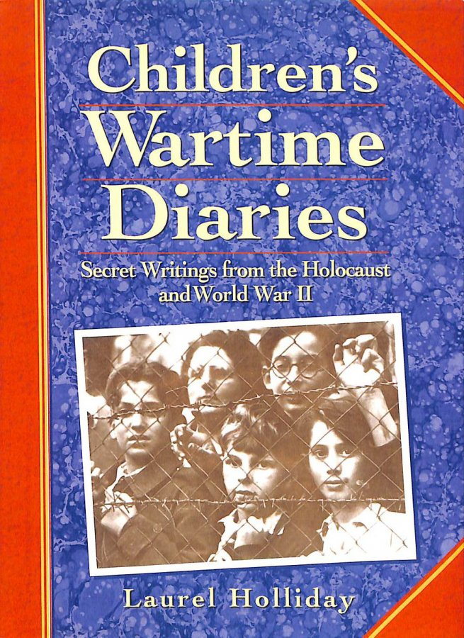 Image for Children's Wartime Diaries: Secret Writings from the Holocaust and World War II
