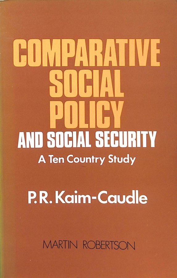 Image for Comparative Social Policy and Social Security: A Ten-Country Study