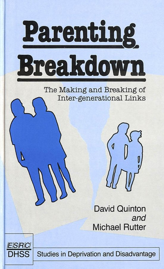 Image for Parenting Breakdown: Making and Breaking of Intergenerational Links (Studies in Deprivation & Disadvantage)