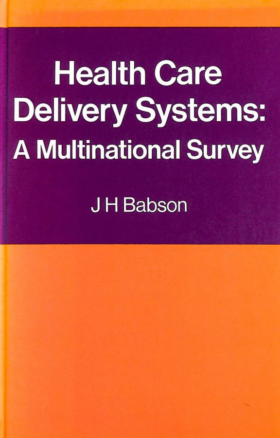 Image for Health Care Delivery Systems: A Multinational Survey