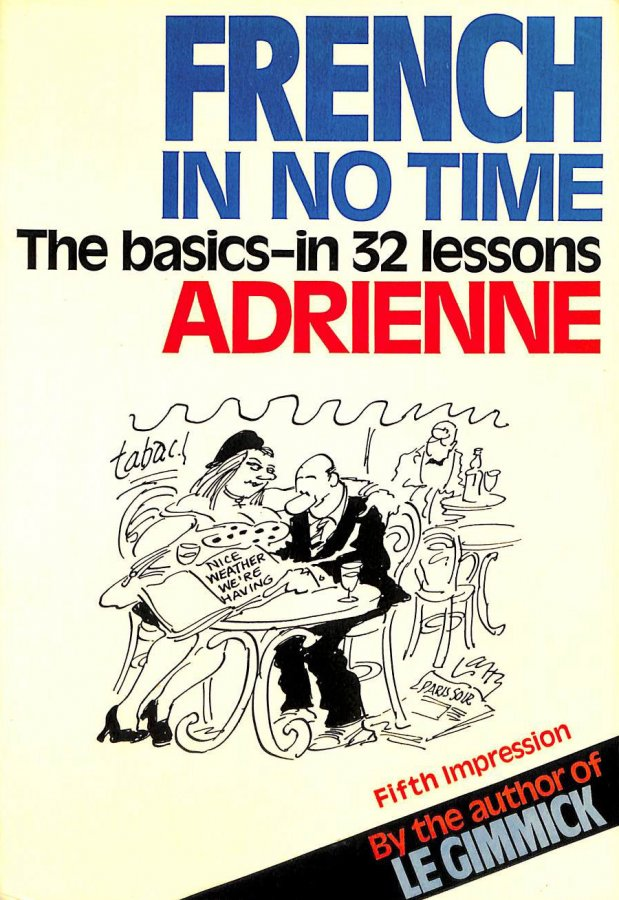 Image for French in No Time: The Basics in 32 Lessons