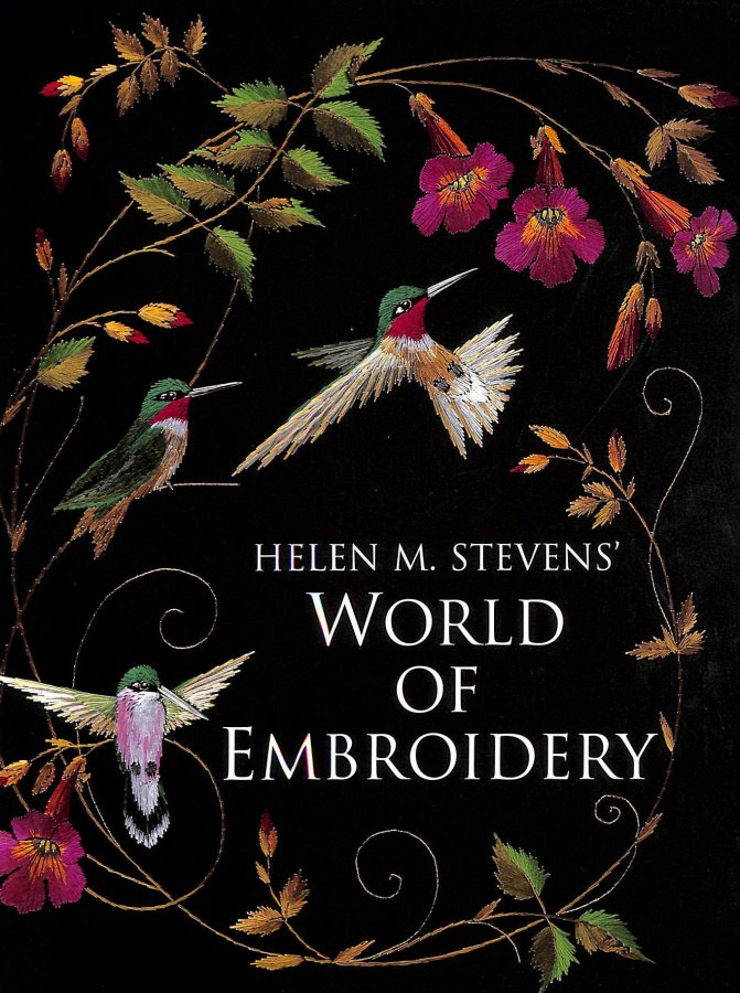 Image for Helen M. Stevens' World of Embroidery