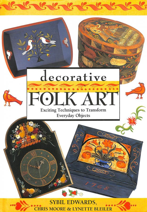 Image for Decorative Folk Art: Exciting Techniques to Transform Everyday Objects