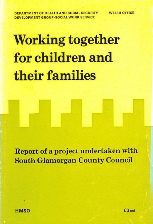 Image for Working Together for Children and Their Families: Report of a Project Undertaken with South Glamorgan County Council