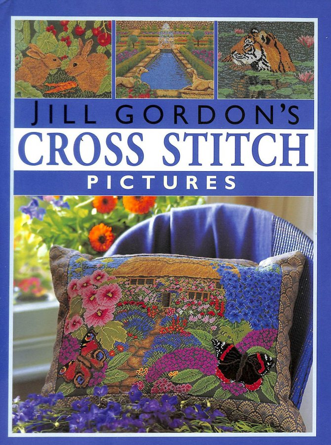 Image for Jill Gordon's Cross Stitch Pictures (Crafts)